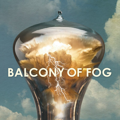 Balcony of Fog